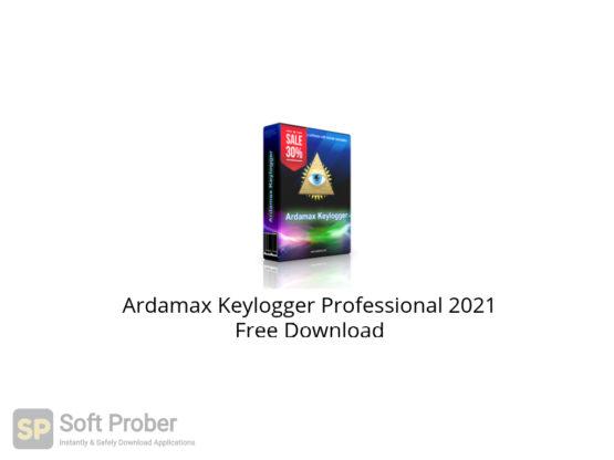 Ardamax Keylogger Professional 2021 Free Download-Softprober.com