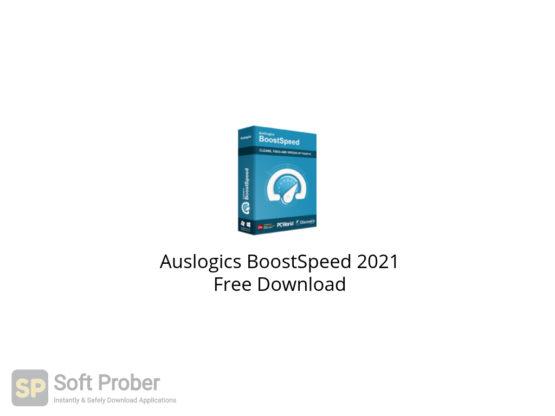 Auslogics BoostSpeed 2021 Free Download-Softprober.com