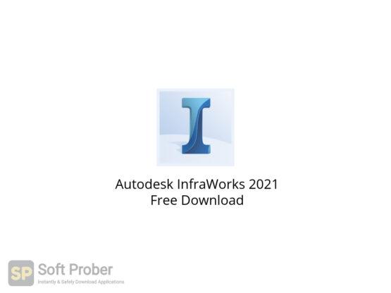 Autodesk InfraWorks 2021 Free Download-Softprober.com