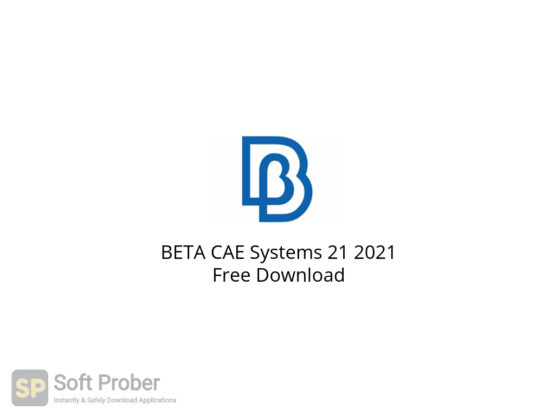 BETA CAE Systems 21 2021 Free Download-Softprober.com