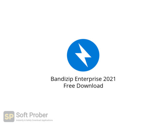 Bandizip Enterprise 2021 Free Download-Softprober.com