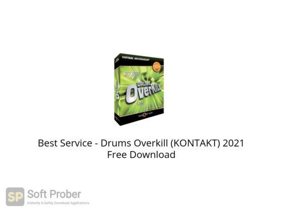 Best Service Drums Overkill (KONTAKT) 2021 Free Download-Softprober.com