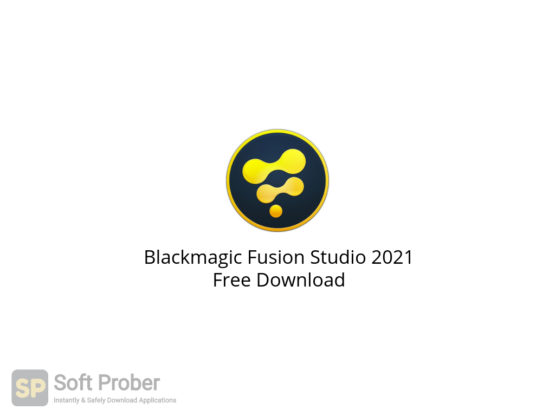 Blackmagic Fusion Studio 2021 Free Download-Softprober.com