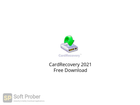 CardRecovery 2021 Free Download-Softprober.com