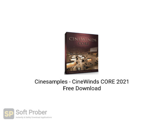 Cinesamples CineWinds CORE 2021 Free Download-Softprober.com