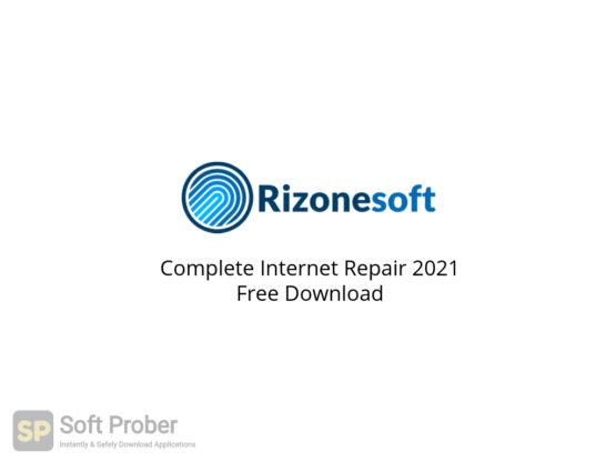 Complete Internet Repair 2021 Free Download-Softprober.com