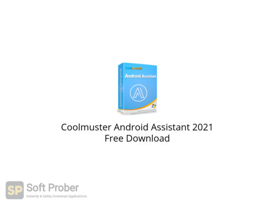 Coolmuster Android Assistant 2021 Free Download-Softprober.com