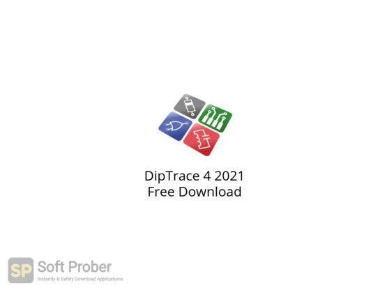 DipTrace 4 2021 Free Download-Softprober.com
