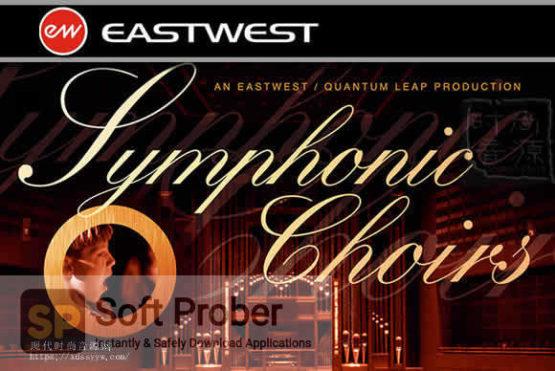 East West Quantum Leap Symphonic Choirs Direct Link Download-Softprober.com