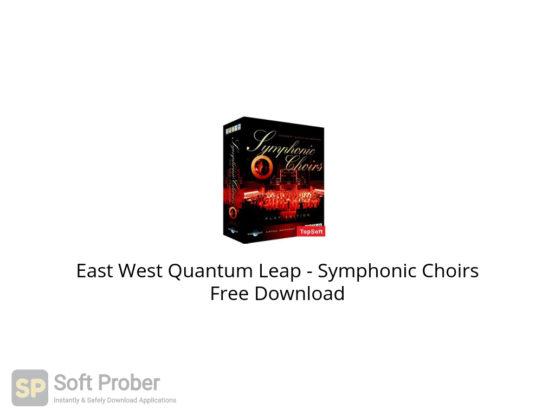 East West Quantum Leap Symphonic Choirs Free Download-Softprober.com