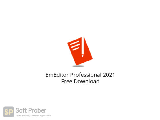 EmEditor Professional 2021 Free Download-Softprober.com