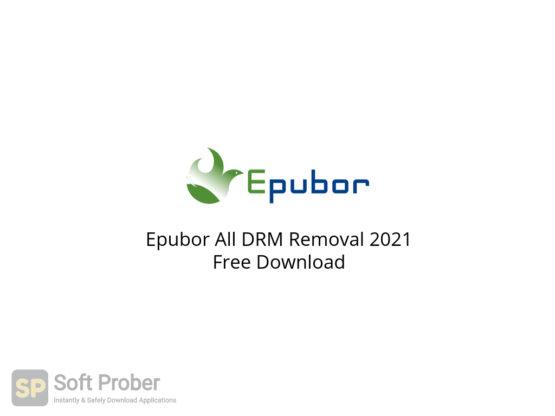 Epubor All DRM Removal 2021 Free Download-Softprober.com