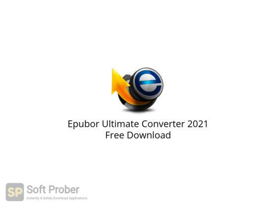 Epubor Ultimate Converter 2021 Free Download-Softprober.com