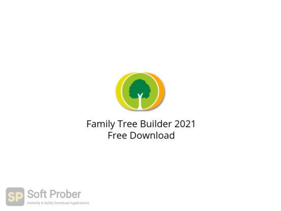 Family Tree Builder 2021 Free Download-Softprober.com