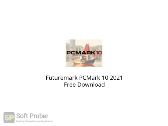 Futuremark PCMark 10 2021 Free Download-Softprober.com