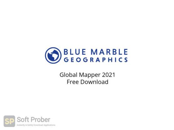 Global Mapper 2021 Free Download-Softprober.com