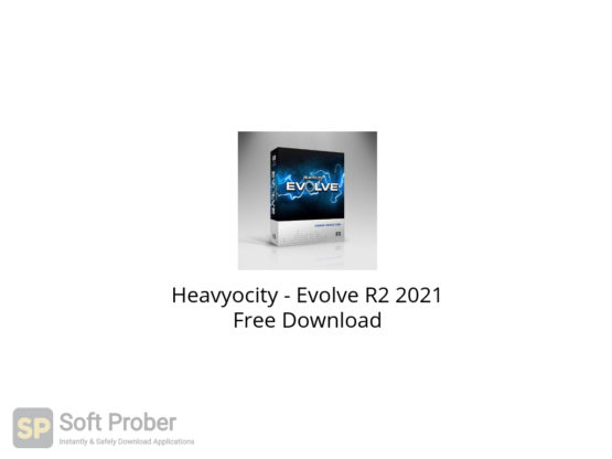 Heavyocity Evolve R2 2021 Free Download-Softprober.com
