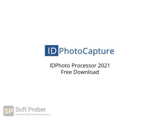 IDPhoto Processor 2021 Free Download-Softprober.com