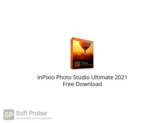 InPixio Photo Studio Ultimate 2021 Free Download-Softprober.com