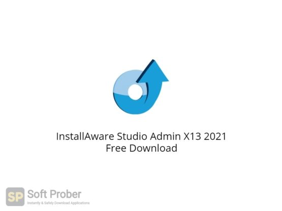 InstallAware Studio Admin X13 2021 Free Download-Softprober.com