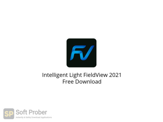Intelligent Light FieldView 2021 Free Download-Softprober.com