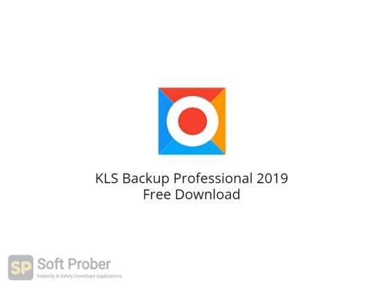 KLS Backup Professional 2019 Free Download-Softprober.com