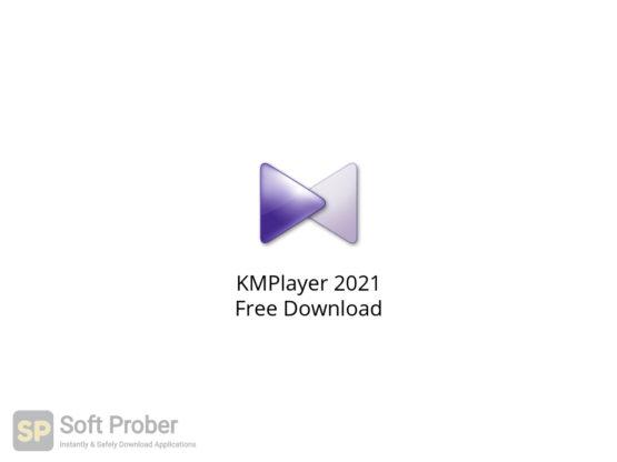 KMPlayer 2021 Free Download-Softprober.com