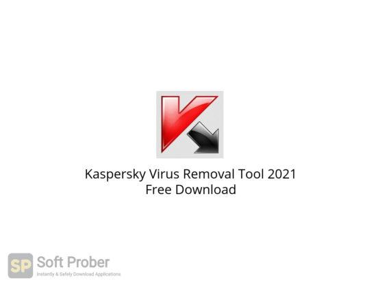 Kaspersky Virus Removal Tool 2021 Free Download-Softprober.com