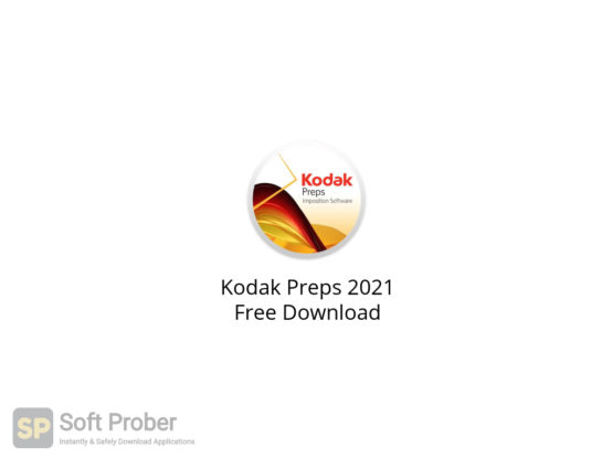 Kodak Preps 2021 Free Download-Softprober.com