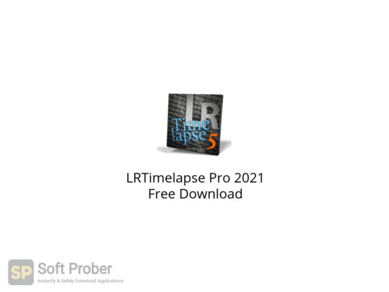 LRTimelapse Pro 2021 Free Download-Softprober.com