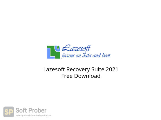 Lazesoft Recovery Suite 2021 Free Download-Softprober.com