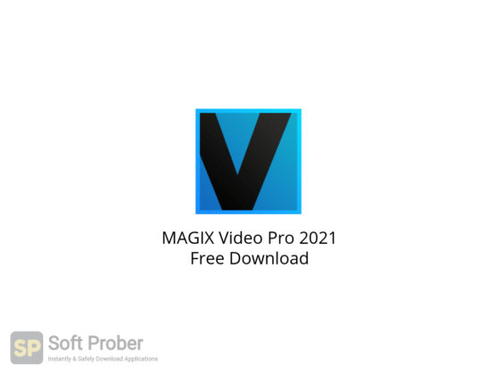 MAGIX Video Pro 2021 Free Download-Softprober.com