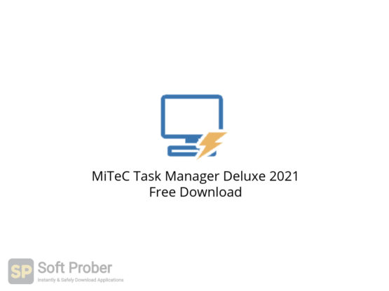 MiTeC Task Manager Deluxe 2021 Free Download-Softprober.com
