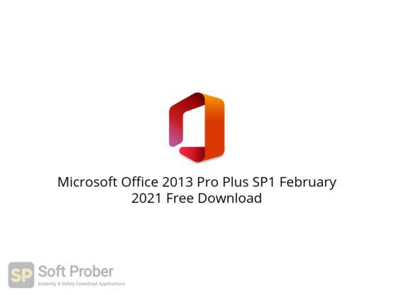 Microsoft Office 2013 Pro Plus SP1 February 2021 Free Download-Softprober.com