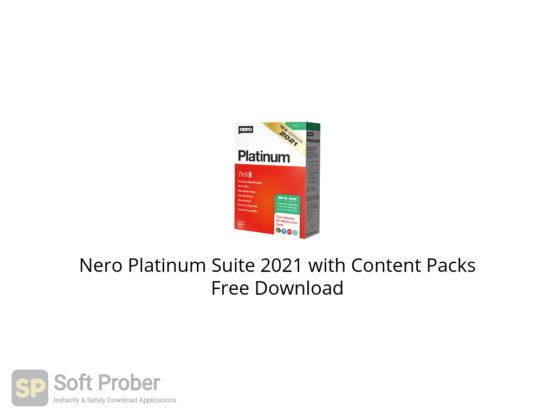 Nero Platinum Suite 2021 with Content Packs Free Download-Softprober.com