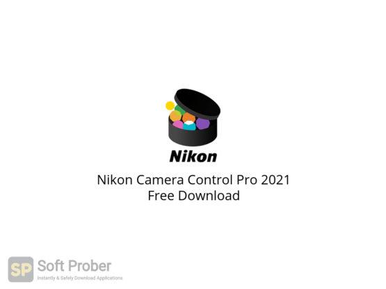 Nikon Camera Control Pro 2021 Free Download-Softprober.com