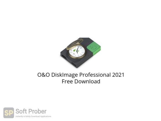 O&O DiskImage Professional 2021 Free Download-Softprober.com