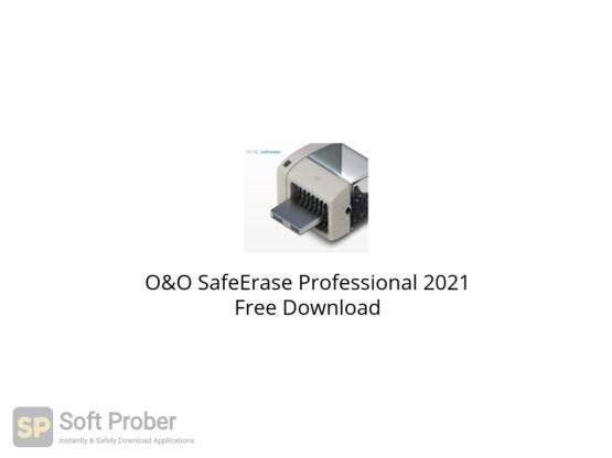 O&O SafeErase Professional 2021 Free Download-Softprober.com