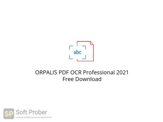 ORPALIS PDF OCR Professional 2021 Free Download-Softprober.com