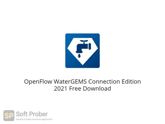 OpenFlow WaterGEMS Connection Edition 2021 Free Download-Softprober.com