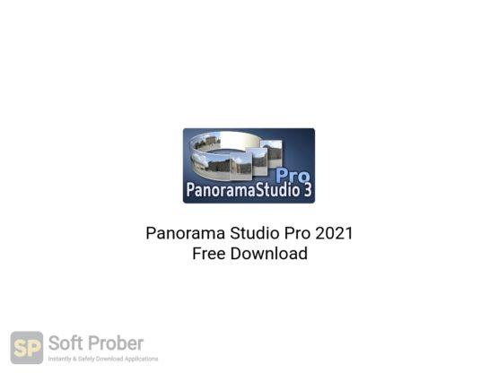 Panorama Studio Pro 2021 Free Download-Softprober.com