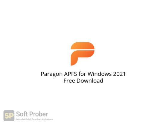 Paragon APFS for Windows 2021 Free Download-Softprober.com
