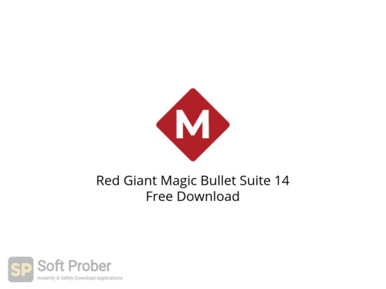 Red Giant Magic Bullet Suite 14 Free Download-Softprober.com