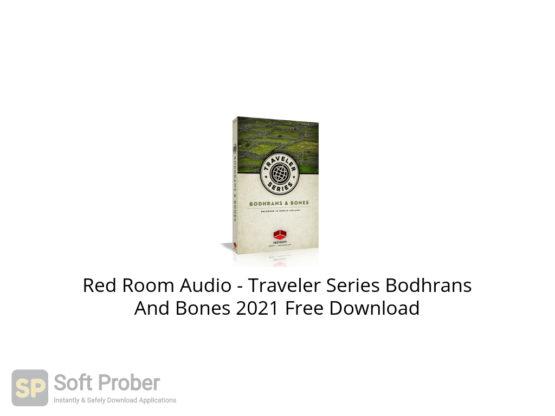 Red Room Audio Traveler Series Bodhrans And Bones 2021 Free Download-Softprober.com