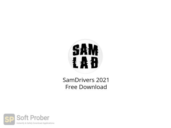 SamDrivers 2021 Free Download-Softprober.com