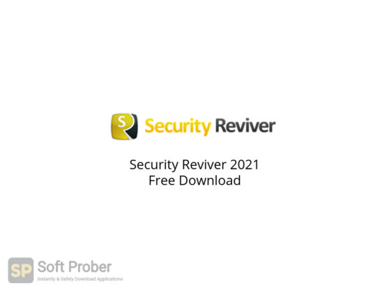 Security Reviver 2021 Free Download-Softprober.com