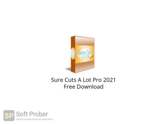 Sure Cuts A Lot Pro 2021 Free Download-Softprober.com