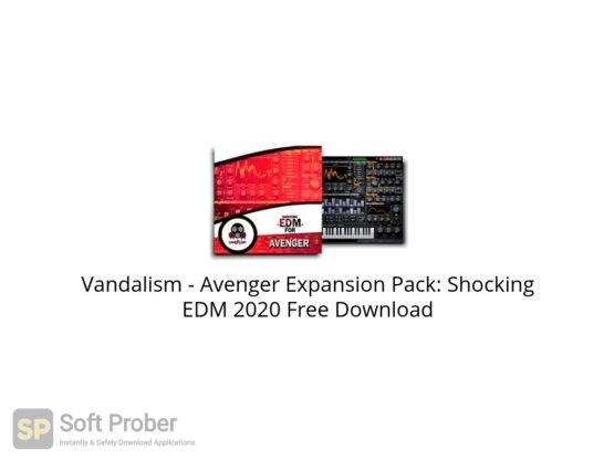 Vandalism Avenger Expansion Pack: Shocking EDM 2020 Free Download-Softprober.com