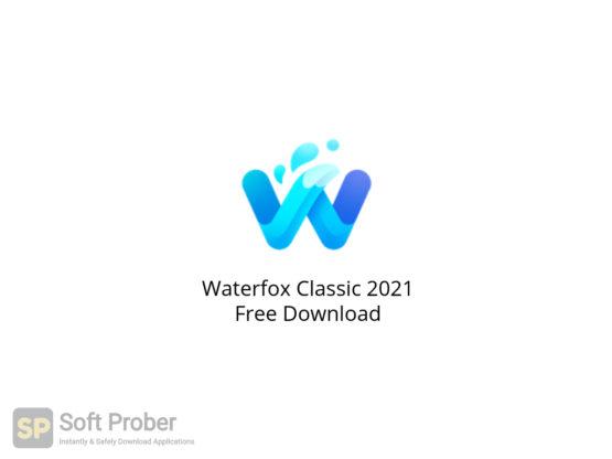 Waterfox Classic 2021 Free Download-Softprober.com