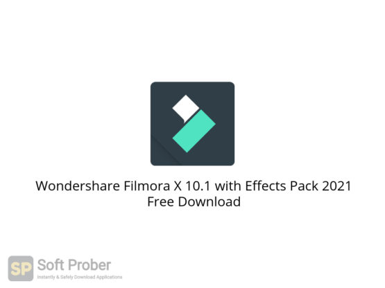 Wondershare Filmora X 10.1 with Effects Pack 2021 Free Download-Softprober.com